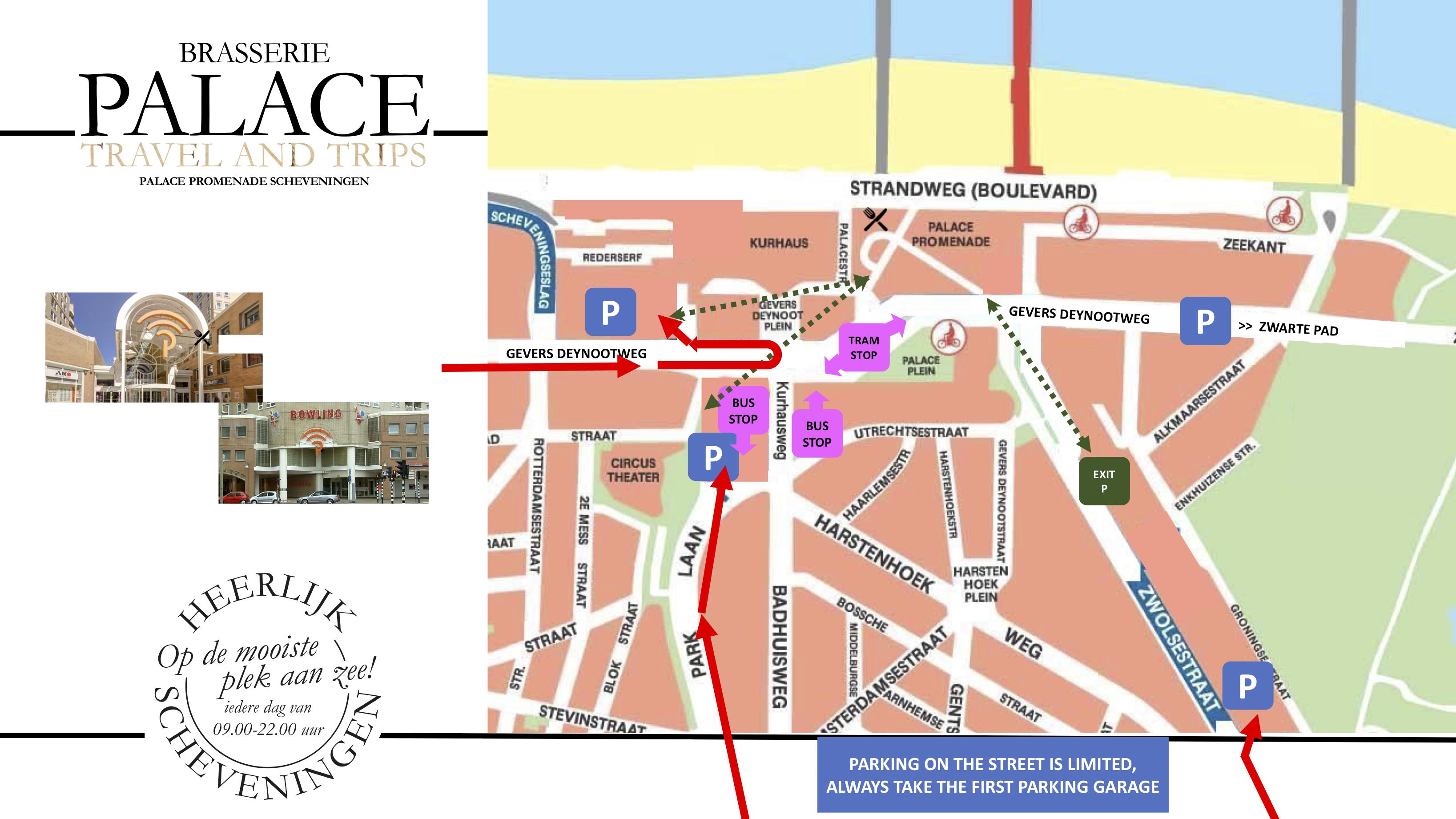 Route naar Brasserie Palace Promenade Scheveningen